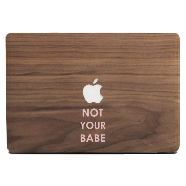 Wood'd - Not Your Babe Skin - MacBook - Wooden Skin - Type Collection