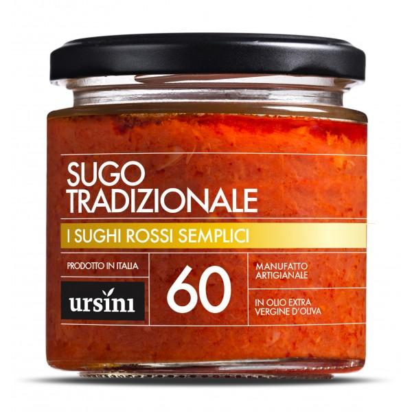 Ursini - Sugo Tradizionale - 60 - I Rossi Semplici - Sughi - Olio Extravergine di Oliva Italiano