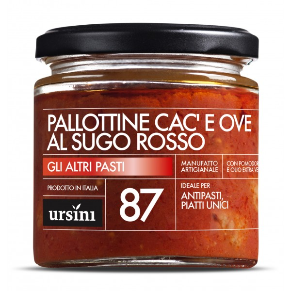Ursini - Pallotte Cac' e Ove al Sugo Rosso - 87 - Altri Pasti - Olio Extravergine di Oliva Italiano