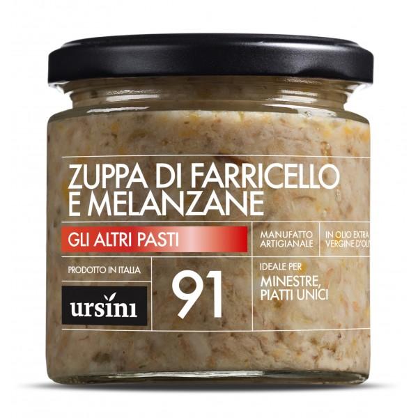 Ursini - Zuppa di Farricello e Melanzane - 91 - Altri Pasti - Olio Extravergine di Oliva Italiano